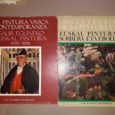 Libros de segunda mano: LOTE DE 2 LIBROS SOBRE PINTURA VASCA. J.M. ÁLVAREZ EMPARANZA. Lote 253559375