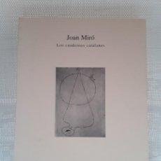 Libros de segunda mano: JOAN MIRÓ - LOS CUADERNOS CATALANES (IVAM / ARQUILECTURA 2002). Lote 254216815