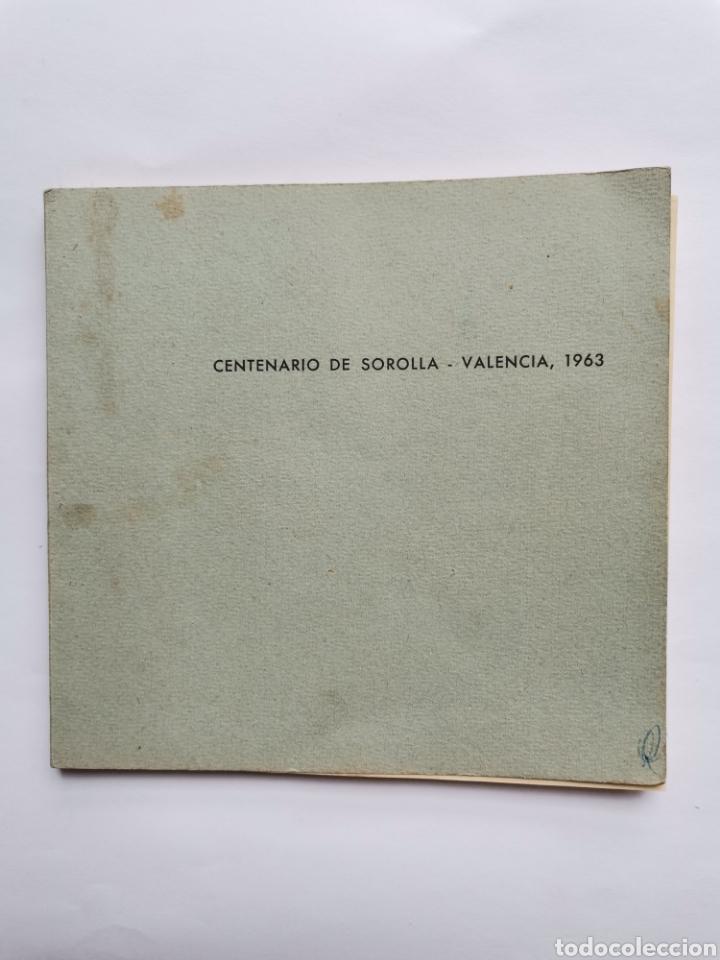 CENTENARIO DE SOROLLA VALENCIA 1963 DIRECCIÓN GENERAL DE BELLAS ARTES (Libros de Segunda Mano - Bellas artes, ocio y coleccionismo - Pintura)