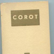 Libros de segunda mano: ARTE PINTURA BIOGRAFIA DE CAMILE COROT (ED. MONDADORI 1952) EN ITALIANO.. Lote 254452785