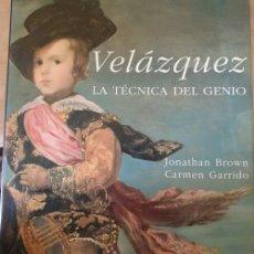 Libri di seconda mano: VELAZQUEZ. LA TECNICA DEL GENIO. - BROWN/GARRIDO, JONATHAN/CARMEN.. Lote 254540105