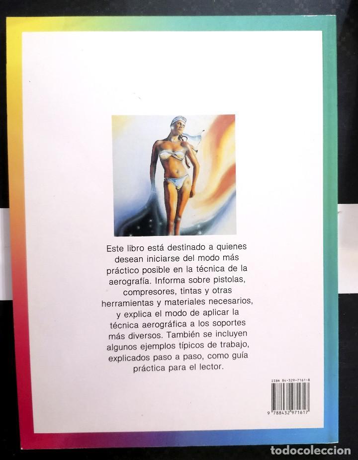 Libros de segunda mano: Técnicas Básicas de Aerografía. C.Michael Mette. Editorial CEAC, 1993. Tapa Blanda. - Foto 2 - 254805275