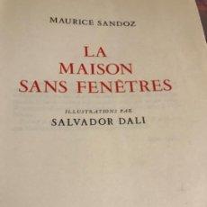 Libros de segunda mano: LA MAISON SANS FENETRES ILLUSTRATIONS PAR SALVADOR DALI. Lote 255429000
