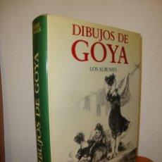 Libros de segunda mano: DIBUJOS DE GOYA. LOS ALBUMES - PIERRE GASSIER - NOGUER, MUY BUEN ESTADO. Lote 255472985