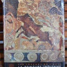 Libros de segunda mano: LES TRÉSORS DE L'ASIE / LA PEINTURE INDIENNE – TEXTE DE DOUGLAS BARRETT ET BASIL GRAY. Lote 255488515