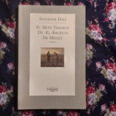 Libros de segunda mano: EL MITO TRÁGICO DE EL ANGELUS DE MILLET - DALÍ, SALVADOR. Lote 255664535