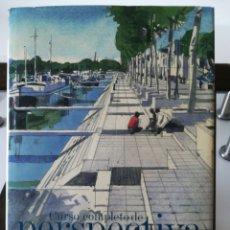 Libros de segunda mano: CURSO COMPLETO DE PERSPECTIVA/ JOHN RAYNES/ BLUME, 2008. Lote 255917500