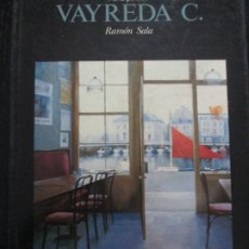 Libros de segunda mano: VAYREDA C.--RAMON SALA. Lote 257636820