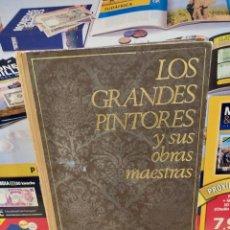 Livros em segunda mão: ARTE..LOS GRANDES PINTORES Y SUS OBRAS MAESTRAS....1967.... Lote 259297465