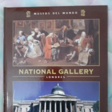 Libros de segunda mano: NATIONAL GALLERY LONDRES - MUSEOS DEL MUNDO. Lote 260070550