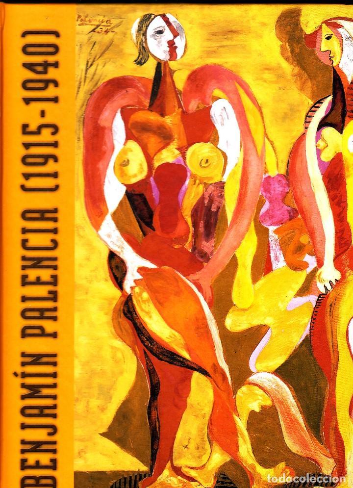 BENJAMIN PALENCIA (1915-1940) (Libros de Segunda Mano - Bellas artes, ocio y coleccionismo - Pintura)