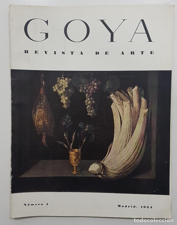 GOYA REVISTA DE ARTE 1954 N 1. DIBUJOS GOYA. GAYA NUÑO,PEREZ VILLAMIL. BERNARD BUFFET. ORTEGA MUÑOZ (Libros de Segunda Mano - Bellas artes, ocio y coleccionismo - Pintura)