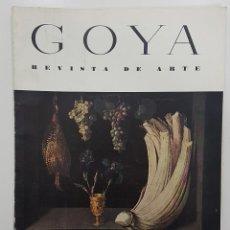 Libros de segunda mano: GOYA REVISTA DE ARTE 1954 N 1. DIBUJOS GOYA. GAYA NUÑO,PEREZ VILLAMIL. BERNARD BUFFET. ORTEGA MUÑOZ. Lote 261127360