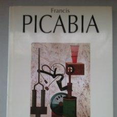 Libros de segunda mano: FRANCIS PICABIA. EDICIONES POLÍGRAFA.. Lote 261187795