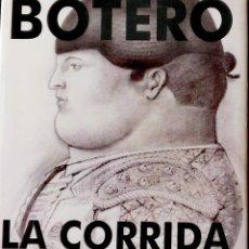 Libros de segunda mano: BOTERO,LA CORRIDA.MAESTROS DEL ARTE CONTEMPORÁNEO.LERNER & LERNER.1989.. Lote 262134845