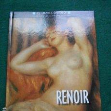 Libros de segunda mano: EL IMPRESIONISMO LOS INICIOS DE LA PINTURA MODERNA PLANETA AGOSTINI RENOIR. Lote 262354150