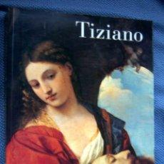 Libros de segunda mano: TIZIANO. CATÁLOGO EXPOSICIÓN DEL MUSEO DEL PRADO - GRAN FORMATO. Lote 262648170