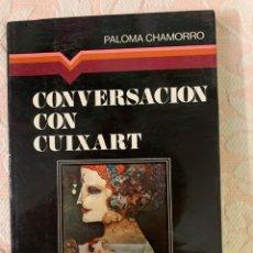 Libros de segunda mano: CONVERSACIÓN CON CUIXART,PALOMA CHAMORRO. Lote 262867335