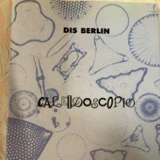 Libros de segunda mano: CALEIDOSCOPIO, DIS, BERLÍN. Lote 262885320