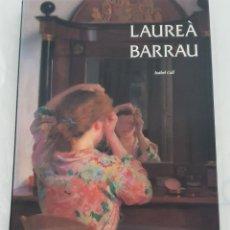 Libros de segunda mano: LAUREÀ BARRAU - 2003 - ISABEL COLL.. Lote 262930710