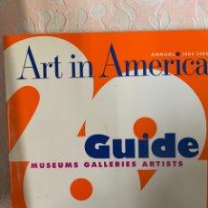 Libros de segunda mano: ART IN AMERICA ,GUÍA DE MUSEOS Y GALERÍAS ARTÍSTICAS, 2004 2005. Lote 262952680
