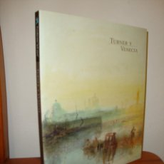 Libros de segunda mano: TURNER Y VENECIA - FUNDACION LA CAIXA, MUY BUEN ESTADO. Lote 262987470