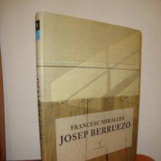 Libros de segunda mano: JOSEP BERRUEZO - FRANCESC MIRALLES - COLUMNA, MOLT BON ESTAT, TELA. Lote 262989415