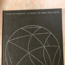 Libros de segunda mano: HANS HUNTER REUTER A THEORY OF FORM AND COLOR. Lote 263077355