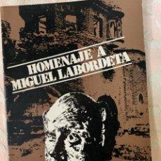 Libros de segunda mano: HOMENAJE A MIGUEL LABORDETA. Lote 263124270