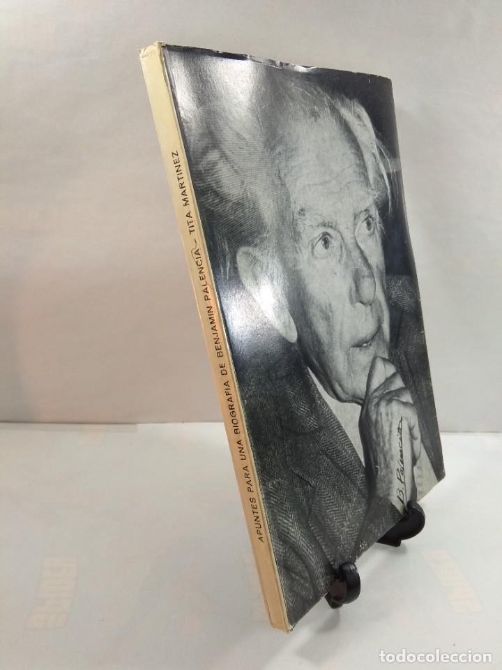 Libros de segunda mano: APUNTES PARA UNA BIOGRAFÍA DE BENJAMÍN PALENCIA. MARTÍNEZ, Tita. Editado por la autora en 1977. - Foto 2 - 262621015