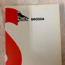 Libros de segunda mano: BROSA. Lote 263193280