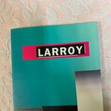 Libros de segunda mano: LARROY. Lote 263193380