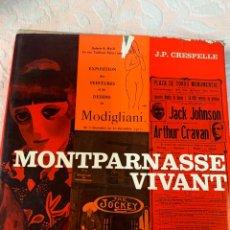 Libros de segunda mano: MONTPARNASE VIVANT. Lote 263738530