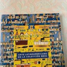 Libros de segunda mano: ARTE LATINOAMERICANO EN LA COLECCIÓN BBVA. Lote 263751040