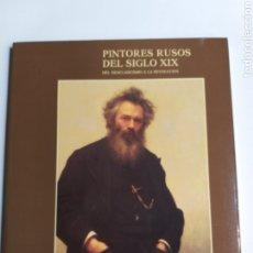 Livros em segunda mão: PINTORES RUSOS DEL SIGLO XIX DEL NEOCLASICISMO A LA REVOLUCIÓN . MUSEO DEL PRADO PINTURA ANTIGUA. Lote 264359589