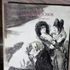 Livros em segunda mão: GOYA. LOS CAPRICHOS. DIBUJOS Y AGUAFUERTES. Lote 264490829