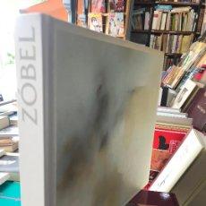 Livros em segunda mão: ZÓBEL. CATÁLOGO EXPOSICIÓN MUSEO REINA SOFÍA MADRID, 2003.. Lote 266070083
