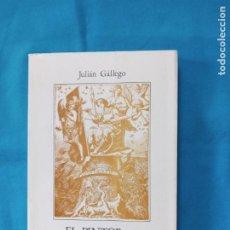 Libros de segunda mano: EL PINTOR DE ARTESANO A ARTISTA - JULIAN GALLEGO - 1976. Lote 266111303