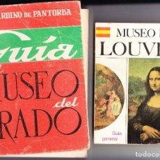 Libros de segunda mano: GUIAS MUSEOS DEL PRADO Y DEL LOUVRE Y PLANO DEL LOUVRE - VER DESCRIPCIÓN - OFERTA LIQUIDACIÓN. Lote 266225828