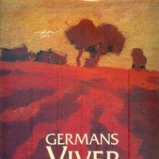 Livres d'occasion: NUMULITE ** B4 GERMANS VIVER JORDI CARBONELL MIREIA FREIXA NEUS PEREGRINA. Lote 267299569