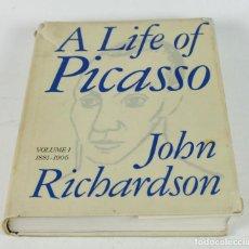 Libros de segunda mano: A LIFE OF PICASSO - JOHN RICHARDSON - VOLUME 1 1881-1906. ED. 1991. 22X27CM.. Lote 267465684