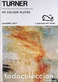 TURNER. 80 COLOUR PLATES. GIUSEPPE GATT **IDIOMA INGLÉS*** (Libros de Segunda Mano - Bellas artes, ocio y coleccionismo - Pintura)