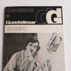 Libros de segunda mano: CUADERNOS GUADALIMAR 16 MOMPÓ ... .. Lote 268935774