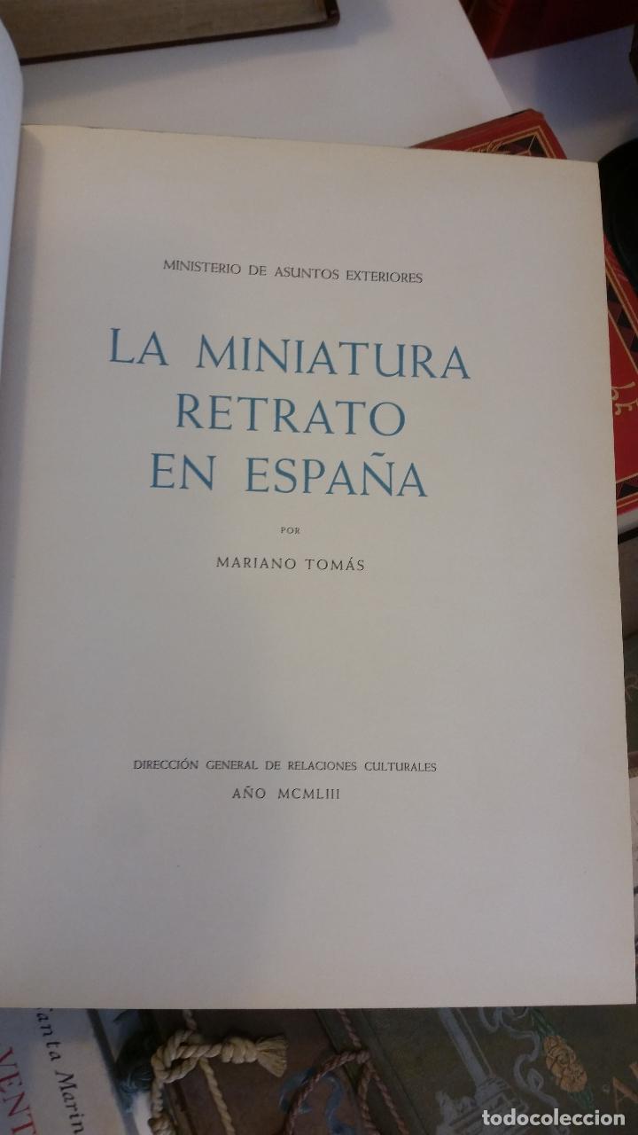 Libros de segunda mano: 1953 - MARIANO TOMÁS - La miniatura retrato en España - Foto 2 - 269231133