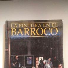 Libros de segunda mano: LA PINTURA EN EL BARROCO - JOSÉ LUIS MORALES Y MARÍN - ED. ESPASA CALPE, 1998. Lote 269277068
