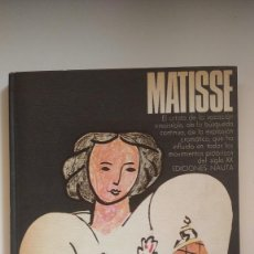 Libros de segunda mano: GRANDES MAESTROS DEL SIGLO XX, HENRI MATISSE - EDICIONES NAUTA, 1974. Lote 269278683