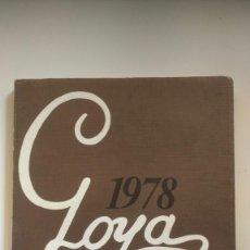 Libros de segunda mano: GOYA 1978 - COMISIÓN ORGANIZADORA CIENTO CINCUENTA ANIVERSARIO, ZARAGOZA. Lote 269279303