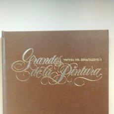 Libros de segunda mano: GRANDES DE LA PINTURA - TOMO III, PINTURA DEL RENACIMIENTO 2 - EDICIONES SEDMAY. Lote 269280283