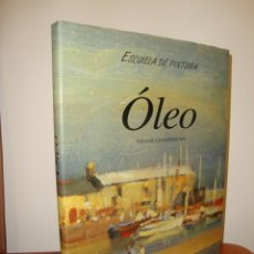 Libros de segunda mano: ÓLEO. ESCUELA DE PINTURA - TREVOR CHAMBERLAIN - ANAYA, MUY BUEN ESTADO. Lote 269317813
