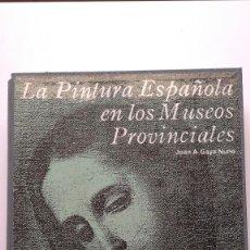 Libros de segunda mano: LA PINTURA ESPAÑOLA EN LOS MUSEOS PROVINCIALES (CONTIENE 100 DIAPOSITIVAS) - JUAN A. GAYA NUÑO. Lote 269364838